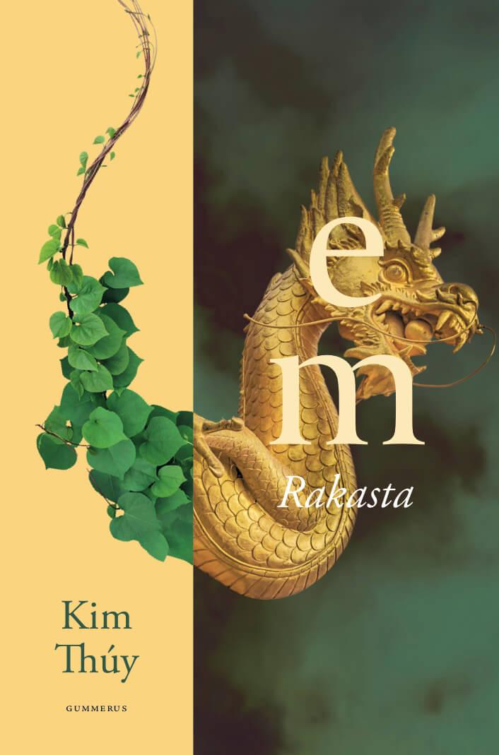 Kim Thuy - Em - Rakasta -romaani